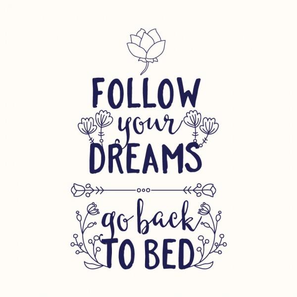 Jdi snít své sny